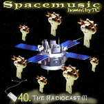 Spacemusic #40 The Radiocast (I)