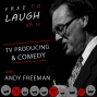 Artwork for TV PRODUCING and COMEDY: ANDY FREEMAN [EP. 12]