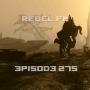 Artwork for Rebel FM Episode 275 - 11/20/2015