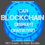 Artwork for Can Blockchain disrupt dentistry?