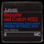 Artwork for Reporte del Catch 022 - LWA: Prueba de Fuego 2018