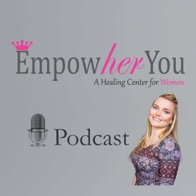 The Empowher You Podcast!  show image