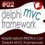Artwork for Applicazioni RESTful con Delphi MVC Framework