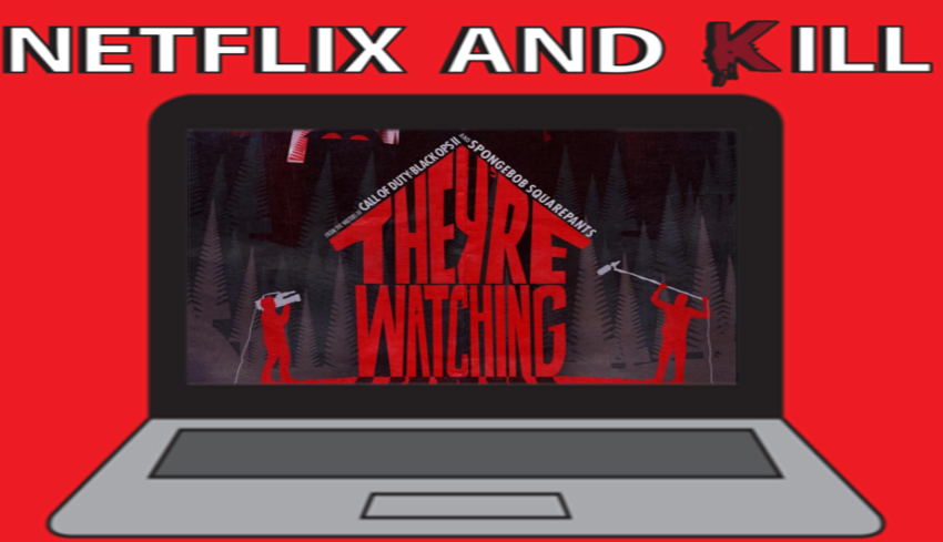 Artwork for Netflix and Kill - They're Watching