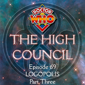 Doctor Who - The High Council Episode 69, Logopolis Part 3