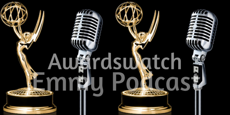 Emmy Podcast #5: Comedy, TV Movie, TV Movie/Mini Supporting, Directing Predictions