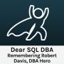 Artwork for Remembering Robert Davis, DBA Hero