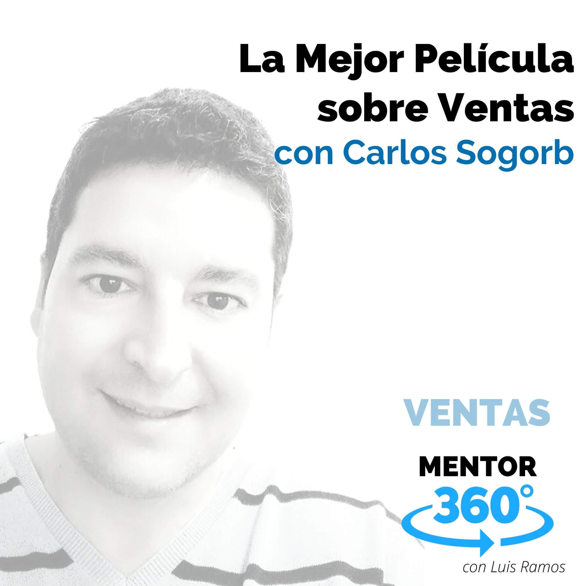 La mejor película para vendedores, con Carlos Sogorb - VENTAS