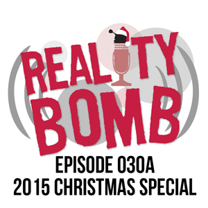 Reality Bomb Episode 030a - Christmas Special Live in Toronto
