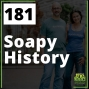 Artwork for 181 Soapy History