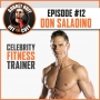 Artwork for Off the Cuff with Aubrey Huff #12: Celebrity Trainer Don Saladino