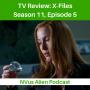 Artwork for TV Review: X-FILES Season 11, Ep 5 - Ghouli