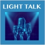 "Artwork for LIGHT TALK Episode 28 - ""Surfing the Light Waves"" - Interview with R. Michael Clark"