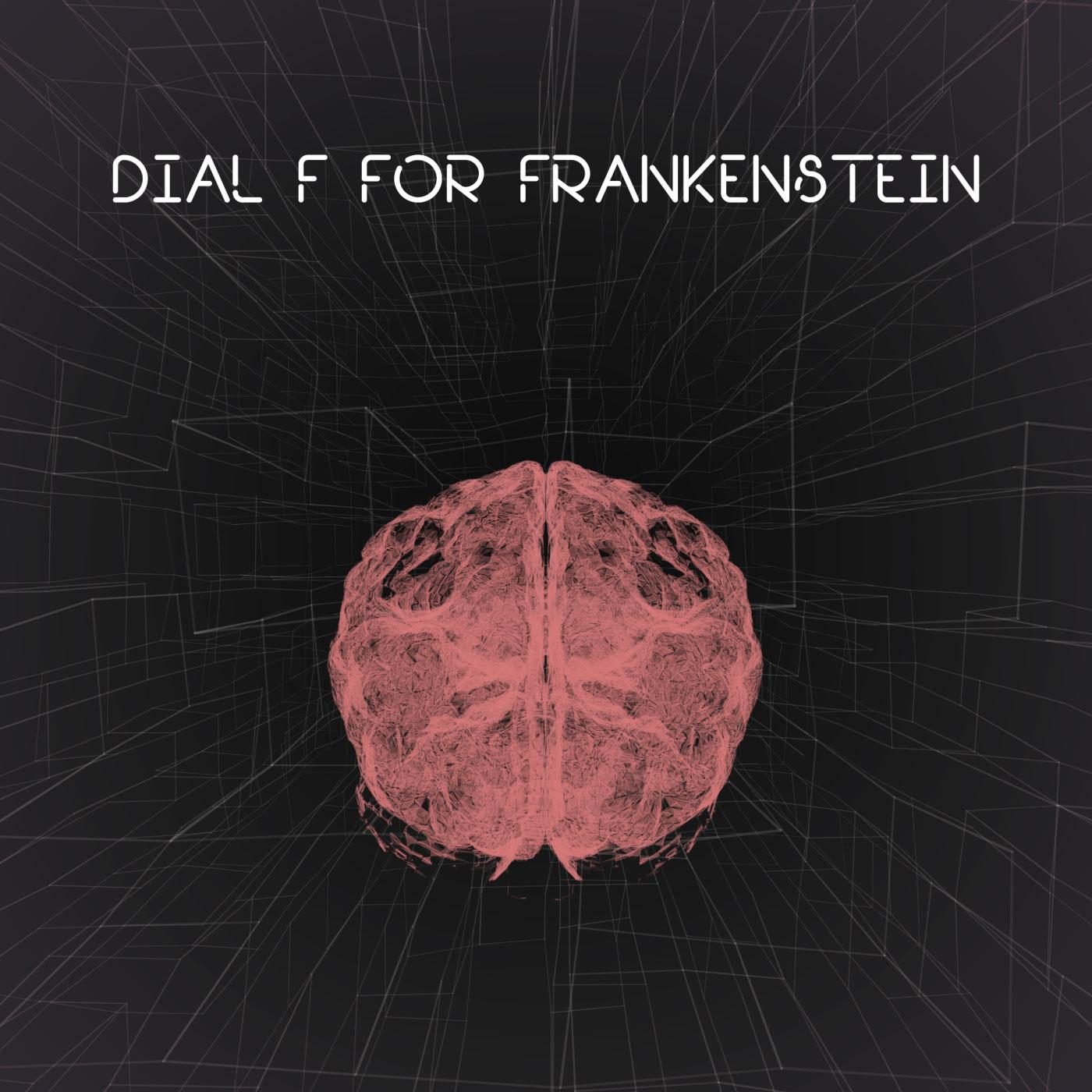 DIAL F FOR FRANKENSTEIN   با حرف اف با فرانکشتین تماس بگیر