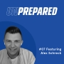 Artwork for 007 - Unprepared: 3 Things You Should Be Focusing On Right Now