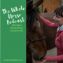 Artwork for Whole Horse   Anastasia Hirst of Equus: Healing through Horses opens up about their incredible 22,000km journey, her big why and how horses support healing.