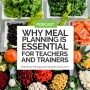 Artwork for Why Meal Planning is Essential for Teachers and Trainers