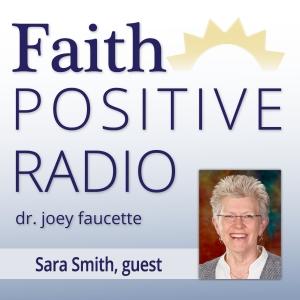 Faith Positive Radio: Sara Smith