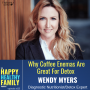 Artwork for Feel Better Fast With Coffee Enemas w/Wendy Myers #23