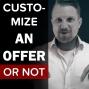 Artwork for CS 043: Customize An Offer Or Not