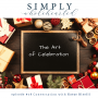 Artwork for #78 The Art of Celebration | a conversation with Katye Riselli and Amy Wicks