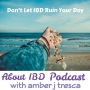 Artwork for About IBD Podcast 12 - Don't Let IBD Ruin Your Day