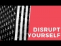 Artwork for Disrupt Yourself