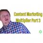 Artwork for Content Marketing Multiplier Prt 3