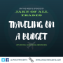 Artwork for #17: Traveling on a Budget with Guest Chase Abendschein