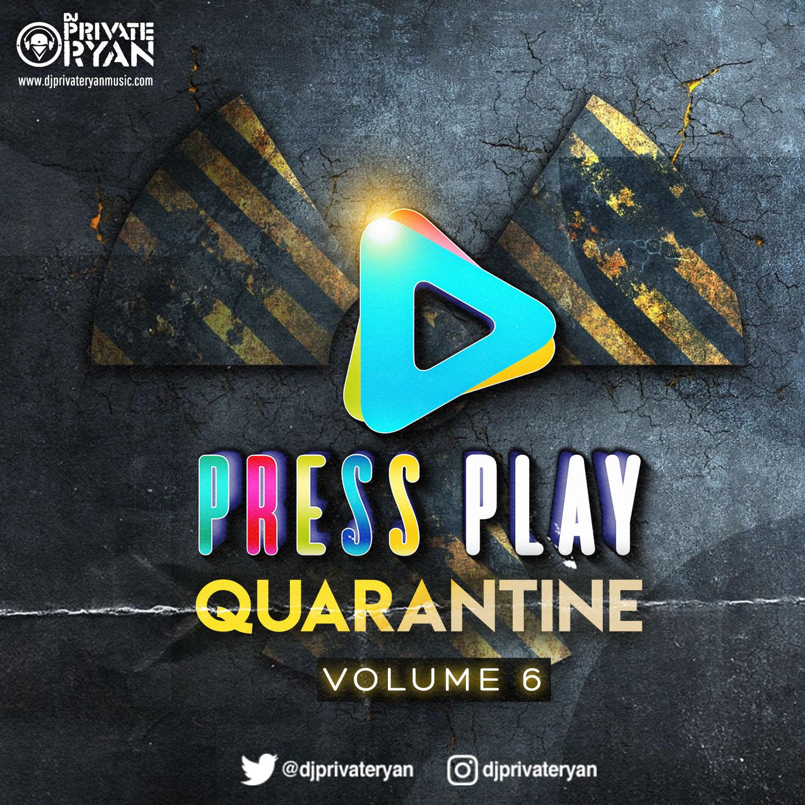 Private Ryan Presents Press Play Quarantine Volume 6 (The Blend Up) clean