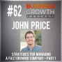Artwork for Strategies For Managing a Fast Growing Company Part 1 with John Price - BGP 62