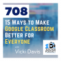 Artwork for 15 Ways to Make Google Classroom Better for Everyone