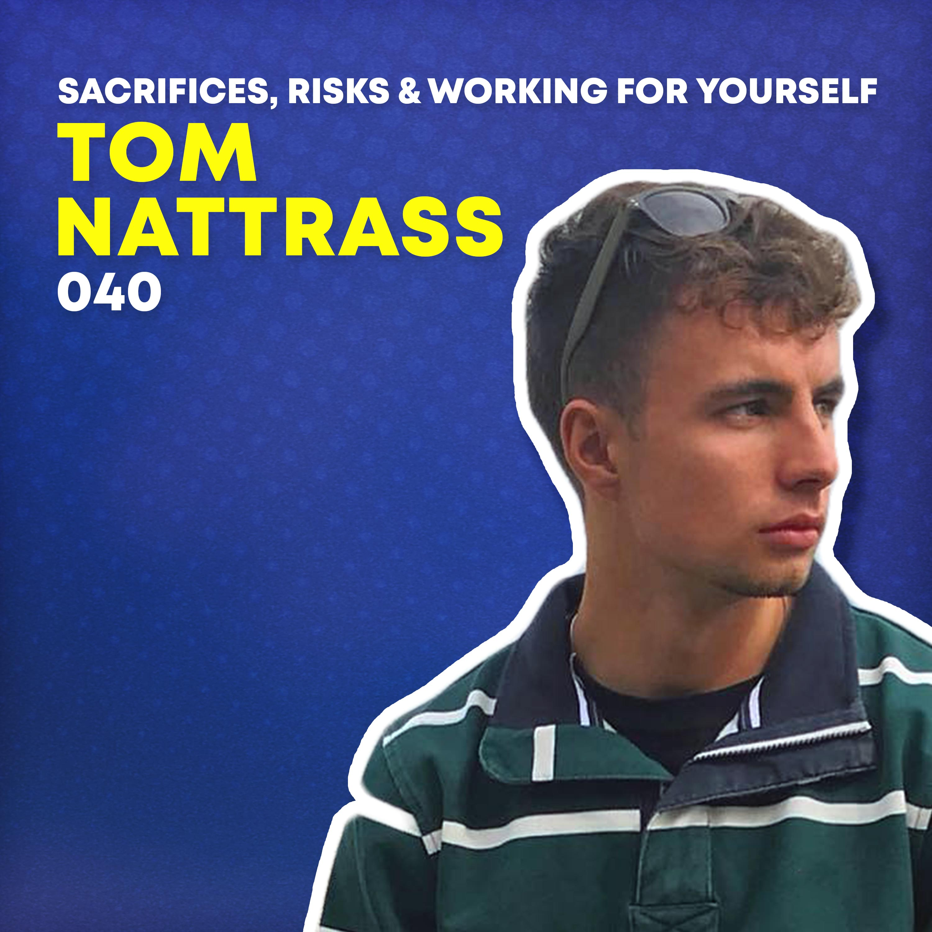 040 - Sacrifices, Risks & Working for Yourself