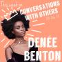Artwork for Episode 6: Denée Benton