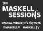 Artwork for The Maskell Sessions - Ep. 221