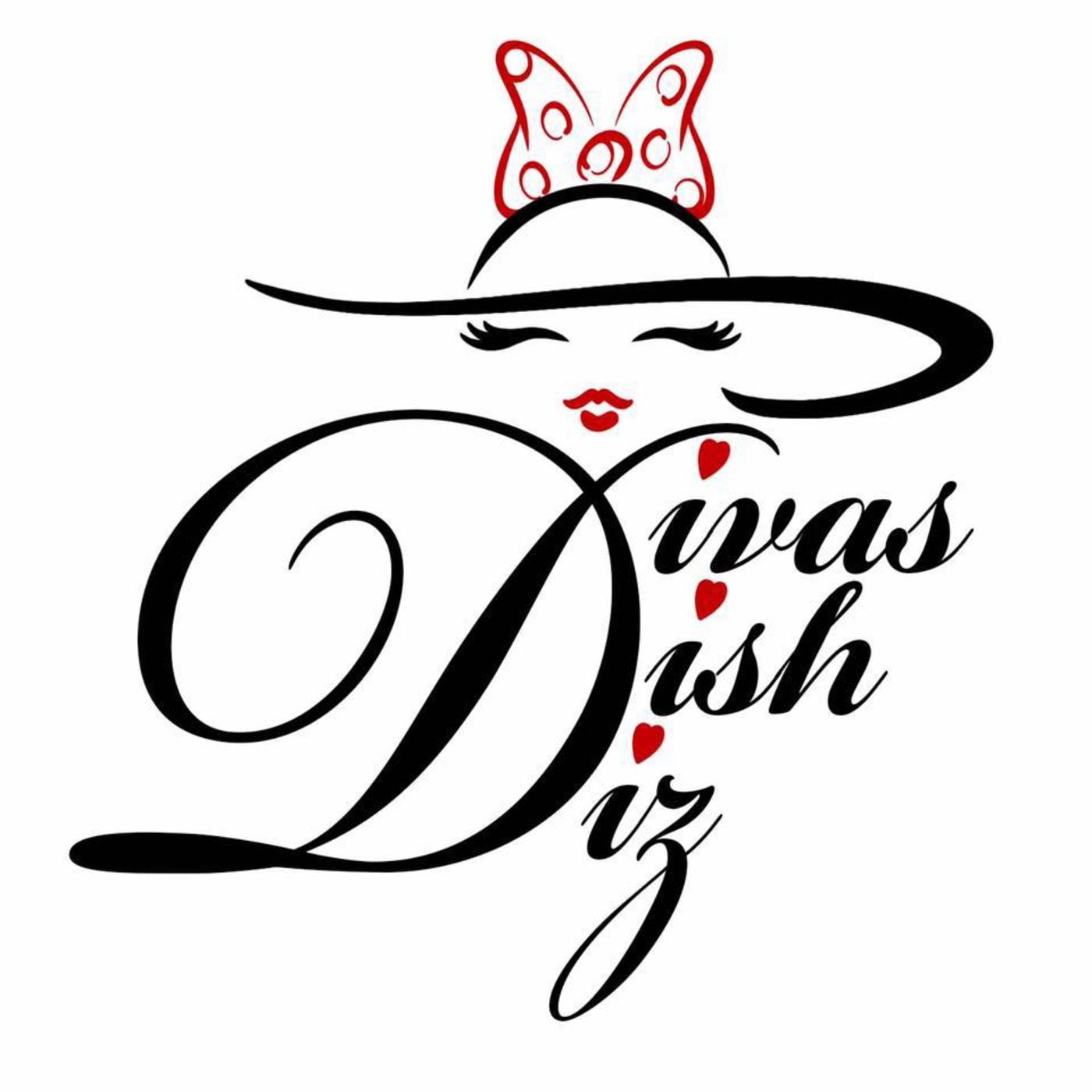 Divas Dish Diz Podcast show art