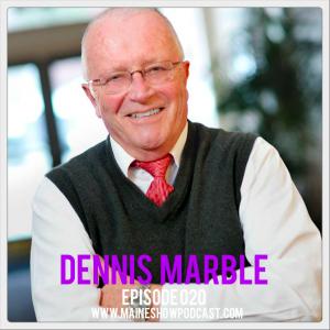 Episode 020 - Dennis Marble