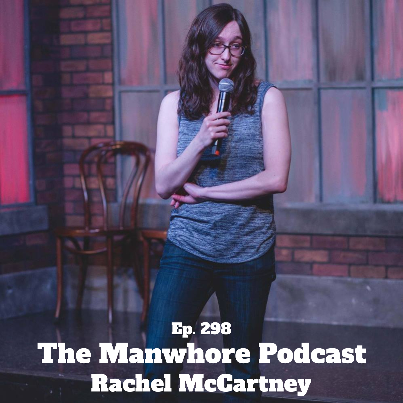 The Manwhore Podcast: A Sex-Positive Quest - Ep. 298: Chasing Amy, Biphobic Tweets, and College Girls with Rachel McCartney