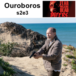 Ouroboros s2e3 - Biters: The FEAR The Walking Dead Podcast