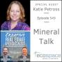 Artwork for 549- Mineral Talk - Katie Petross
