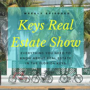 Keys Real Estate Show/Podcast