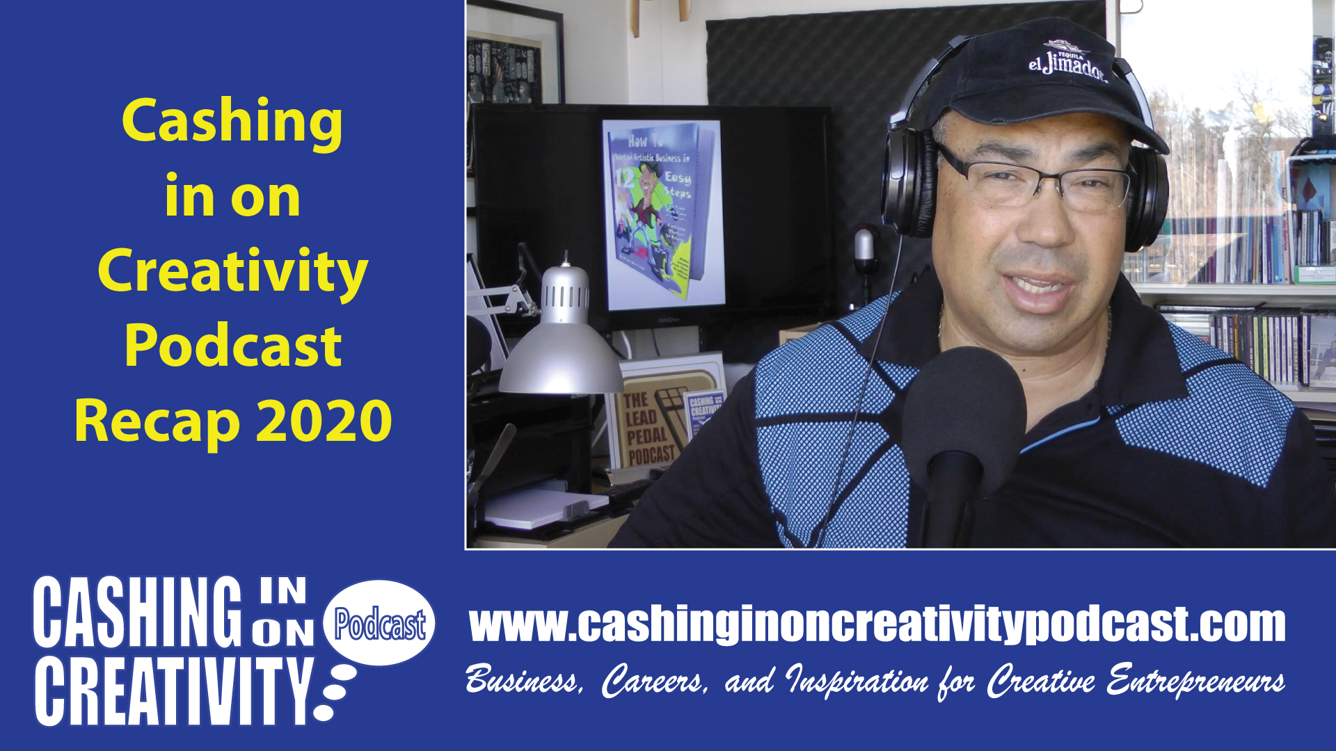 Recap 2020 Cashing in on Creativity Podcast
