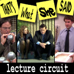 "Episode # 63 -- ""Lecture Circuit"" (2/5 & 2/12/09)"