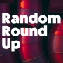 Artwork for Random Round Up