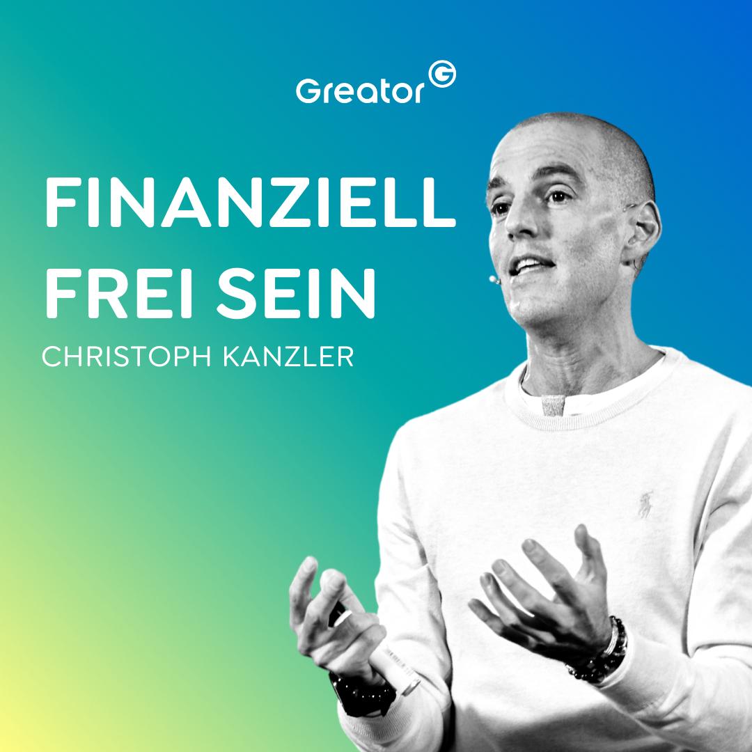 #749 Dein Weg zur finanziellen Freiheit // Christoph Kanzler