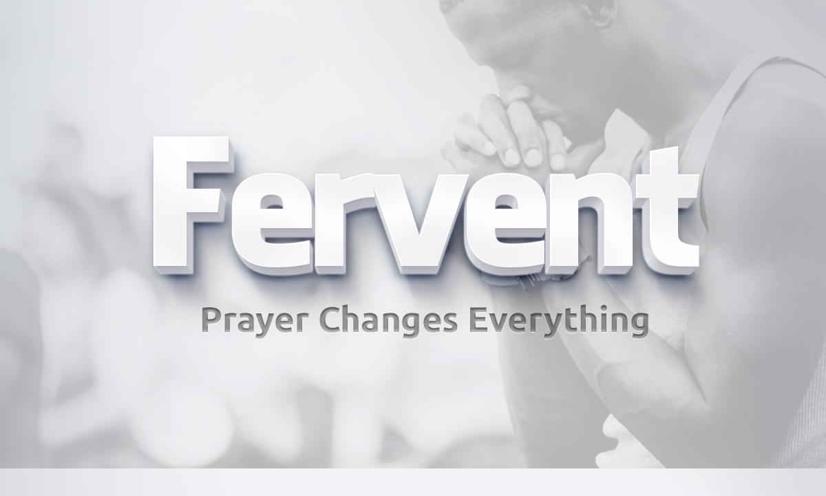 Artwork for Fervent: Prayer and Fasting 9-6-15