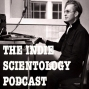Artwork for How I got into Scientology - The Indie Scientology Podcast #1