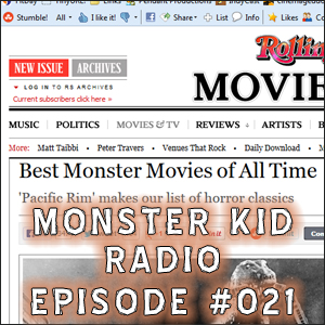 Monster Kid Radio #021 - Reaction to Rolling Stone's Best Monster Movies of All Time list