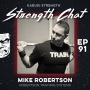 Artwork for Strength Chat #91: Mike Robertson