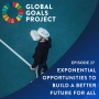 Artwork for Exponential Opportunities to Build a Better Future for All [Episode 27]